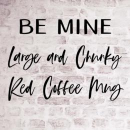 Large and Chunky Red Valentine Mug