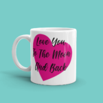 Featured Love You To The Moon and Back Mug